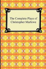 Complete Plays of Christopher Marlowe