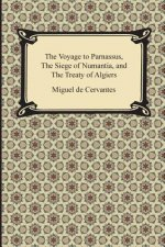 Voyage to Parnassus, the Siege of Numantia, and the Treaty of Algiers