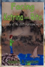 Facing Katrina and Rita