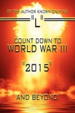 Count Down to World War III