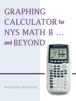 Graphing Calculator for NYS Math B... and Beyond