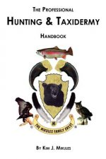 Professional Hunting and Taxidermy Handbook