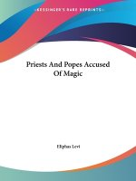 Priests And Popes Accused Of Magic