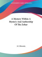 A Mystery Within A Mystery And Authorship Of The Zohar