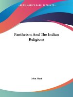 Pantheism And The Indian Religions