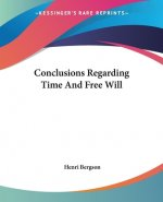 Conclusions Regarding Time And Free Will
