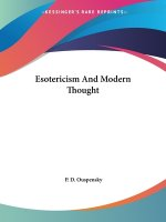 Esotericism And Modern Thought