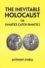 Inevitable Holocaust or Fanatics Catch Fanatics