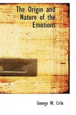 Origin and Nature of the Emotions