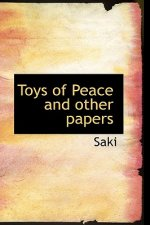 Toys of Peace and Other Papers