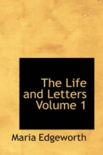 Life and Letters Volume 1