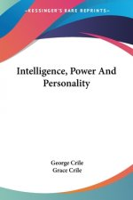 Intelligence, Power And Personality