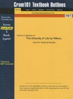 Diversity of Life by Wilson, Cram101 Textbook Outline