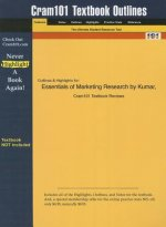 Essentials of Marketing by Kumar and Aaker and Day, 2nd Edition, Cram101 Textbook Outline