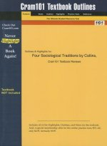 Four Sociological Traditions by Collins, Cram101 Textbook Outline