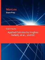 Exam Prep for Applied Calculus by Hughes-Hallett, et al., 2nd Ed.