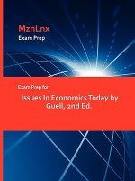Exam Prep for Issues in Economics Today by Guell, 2nd Ed.