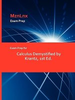 Exam Prep for Calculus Demystified by Krantz, 1st Ed.