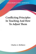 Conflicting Principles In Teaching And How To Adjust Them