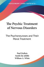 Psychic Treatment Of Nervous Disorders