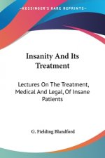 Insanity And Its Treatment