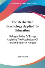 Herbartian Psychology Applied To Education