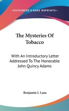 Mysteries Of Tobacco