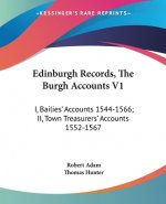 EDINBURGH RECORDS, THE BURGH ACCOUNTS V1