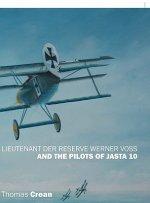 Lieutenant der Reserve Werner Voss and the Pilots of Jasta 10