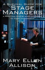 Survival Guide for Stage Managers