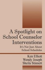 Spotlight on School Counselor Interventions