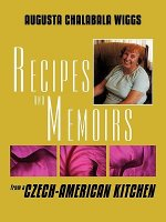 Recipes and Memoirs from a Czech-American Kitchen