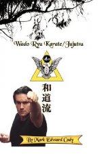 Wado Ryu Karate/Jujutsu