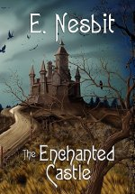 Enchanted Castle (Wildside Classics)