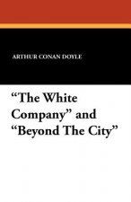 White Company and Beyond the City