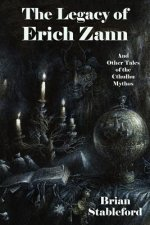 Legacy of Erich Zann and Other Tales of the Cthulhu Mythos