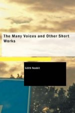 Many Voices and Other Short Works