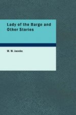 Lady of the Barge and Other Stories