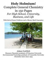 Holy Holmium! Complete General Chemistry in 150 Pages