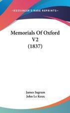 Memorials Of Oxford V2 (1837)