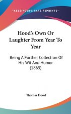 Hood's Own Or Laughter From Year To Year