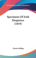 Specimens Of Irish Eloquence (1819)
