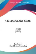 Childhood And Youth: A Tale (1862)