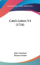 Cato's Letters V4 (1724)