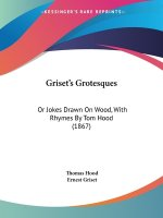 Griset's Grotesques