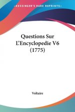 Questions Sur L'Encyclopedie V6 (1775)