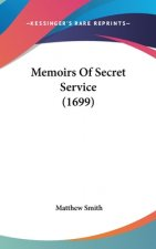 Memoirs Of Secret Service (1699)
