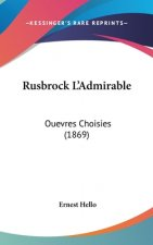 Rusbrock L'Admirable
