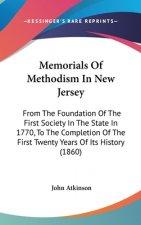 Memorials Of Methodism In New Jersey