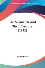 The Spaniards And Their Country (1852)